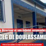 Scandale dans le CEG Doulassamé à Atakpamé : le Directeur et son Adjoint viennent d'être suspendus de leur fonction.